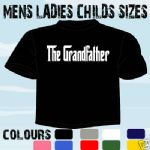 GRANDFATHER T-SHIRT GODFATHER GRANDAD ALL SIZES